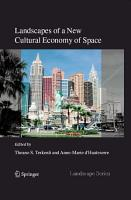 Landscapes of a New Cultural Economy of Space PDF