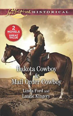 Dakota Cowboy   Mail Order Cowboy