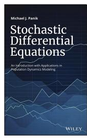 Stochastic Differential Equations: An Introduction with Applications in Population Dynamics Modeling