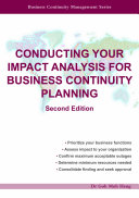 Conducting Your Impact Analysis for Business Continuity Planning  Second Edition  PDF