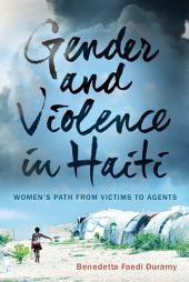 Gender and Violence in Haiti: Women's Path from Victims to Agents