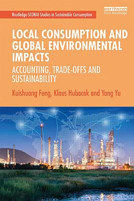 Local Consumption and Global Environmental Impacts