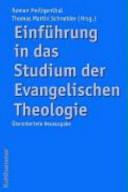 Einf  hrung in das Studium der Evangelischen Theologie PDF