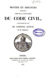 Motifs et discours prononcés lors de la publication du Code Civil