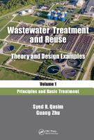 Wastewater Treatment and Reuse  Theory and Design Examples  Volume 1 PDF