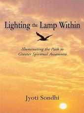 Lighting the Lamp Within: Illuminating the Path to Greater Spiritual Awareness
