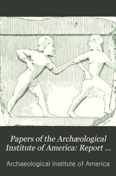 Papers of the Archaeological Institute of America: Classical series