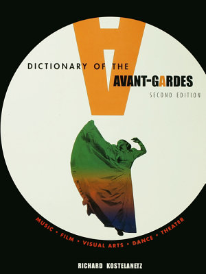 A Dictionary of the Avant gardes PDF