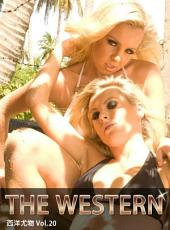 THE WESTERN 西洋尤物 Vol.20