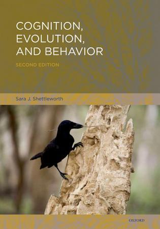 Cognition  Evolution  and Behavior PDF