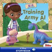 Disney Junior: Doc McStuffins: Training Army Al: A Disney Read-Along