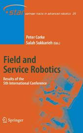 Field and Service Robotics: Results of the 5th International Conference