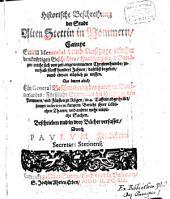 Historische Beschreibung der Stadt Alten Stettin in Pommern ...: sammt einer General-Beschreibung des Pommerlandes ...; in 3 Büchern, Band 1