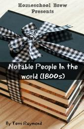 Notable People In the world (1800s): Fifth Grade Social Science Lesson, Activities, Discussion Questions and Quizzes