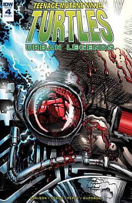 Teenage Mutant Ninja Turtles  Urban Legends  4 PDF