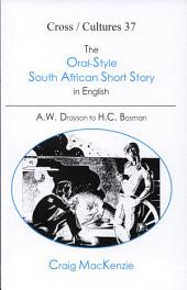 Oral-Style South African Short Story in English: A. W. Drayson to H. C. Bosman