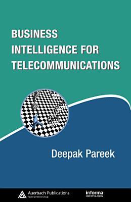 Business Intelligence for Telecommunications PDF