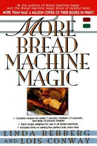 More Bread Machine Magic PDF