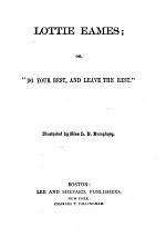 Lottie Eames, Or,