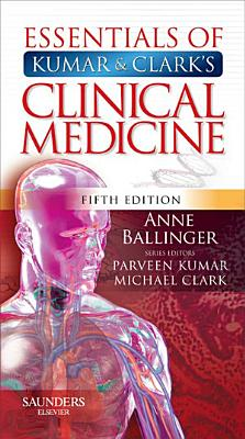 Essentials of Kumar and Clark s Clinical Medicine E Book
