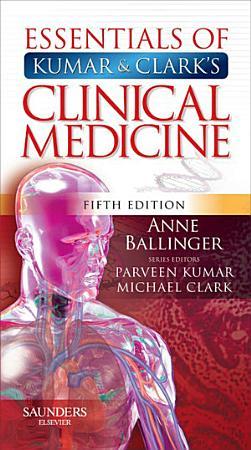 Essentials of Kumar and Clark s Clinical Medicine E Book PDF