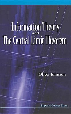 Information Theory and the Central Limit Theorem PDF