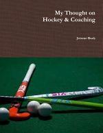 My Thought on Hockey & Coaching