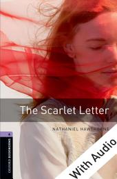 The Scarlet Letter - With Audio Level 4 Oxford Bookworms Library: Edition 3