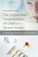The Science and Pseudoscience of Children s Mental Health  Cutting Edge Research and Treatment PDF