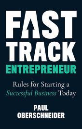 Fast Track Entrepreneur: Success leaves footprints
