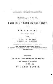 Tables of Simple Interest, at 5, 4 1/2, 4, 3 1/2, 3,&2 1/2 per cent. per annum ... Also Tables of Compound Interest, etc