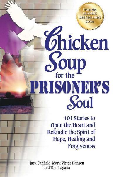 Download Chicken Soup for the Prisoner s Soul Book