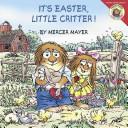 Little Critter  It s Easter  Little Critter