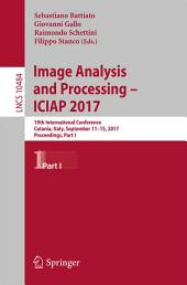 Image Analysis and Processing - ICIAP 2017: 19th International Conference, Catania, Italy, September 11-15, 2017, Proceedings, Part 1