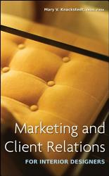 Marketing And Client Relations For Interior Designers PDF