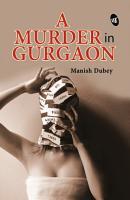 A Murder in Gurgaon PDF