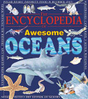 The Encyclopedia of Awesome Oceans