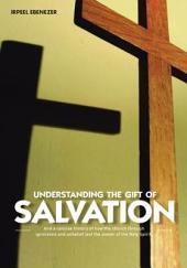 Understanding the Gift of Salvation