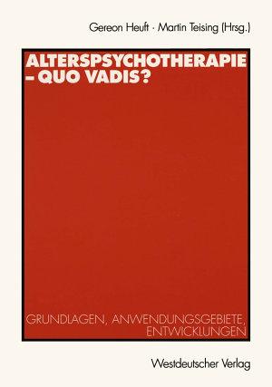 Alterspsychotherapie     Quo vadis  PDF