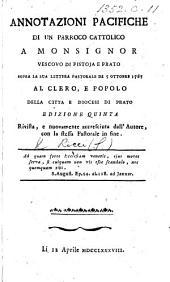 Annotazioni pacifiche di un Parroco Cattolico i.e. G. Marchetti a Monsignor Vescovo di Pistoja e Prato sopra la sua lettera pastorale de' 5 Ottobre 1787-al clero, e popolo ... di Prato
