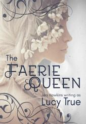 The Faerie Queen: A Paranormal Lesbian Romance