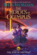 The Heroes of Olympus, Book Two The Son of Neptune (new cover)