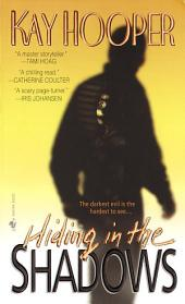 Hiding in the Shadows: A Bishop/Special Crimes Unit Novel
