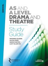 Edexcel AS/A Level Drama Study Guide 2016