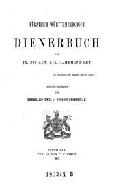 Fürstlich Württembergisch Dienerbuch vom IX. bis zum XIX. Jahrhundert