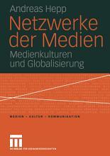Netzwerke der Medien PDF