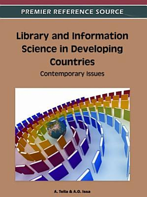 Library and Information Science in Developing Countries  Contemporary Issues PDF