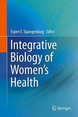 Integrative Biology of Women   s Health PDF