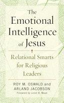 The Emotional Intelligence of Jesus