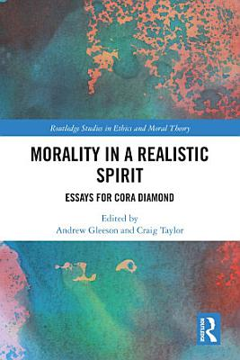 Morality in a Realistic Spirit PDF